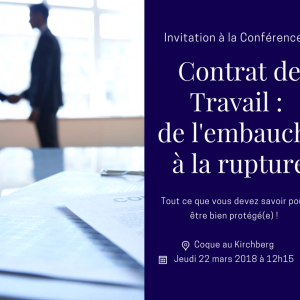 """CONFERENCE: """"EMPLOYMENT CONTRACT: FROM RECRUITMENT TO TERMINATION, EVERYTHING I NEED TO KNOW TO BE WELL PROTECTED!"""" @ Coque 
